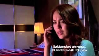 Video Bukan Kerana Aku Tak Cinta - Sedutan Episod 4 download MP3, 3GP, MP4, WEBM, AVI, FLV Agustus 2018
