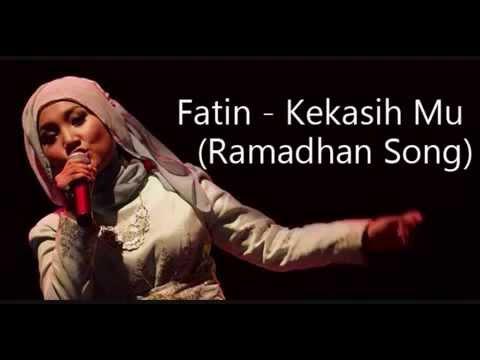 Fatin Shidqia - Kekasih Mu ( Ramadhan Song )