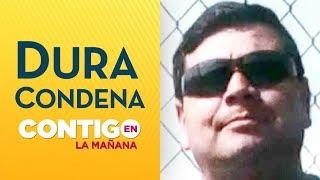 ¿Condena justa? Violador de Puente Alto conoció su sentencia - Contigo En La Mañana