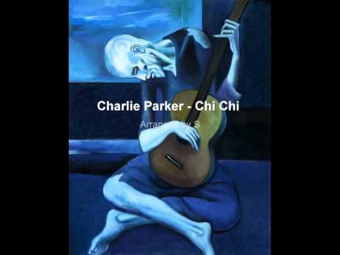 Charlie Parker - Chi Chi