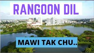 Burma Khawpui Dil Mawi Tak