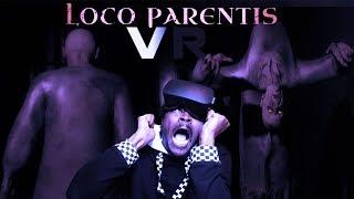 THIS IS WHY I NEVER SPEAK TO MY NEIGHBORS   Loco Parentis VR Gameplay