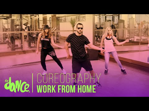 Work from Home - Fifth Harmony - Coreografía - FitDance Life