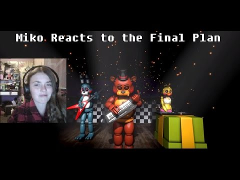 """Miko Reacts to """"[SFM FNAF] The Final Plan"""""""