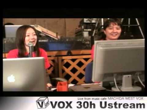 VOX 30h ustream#6