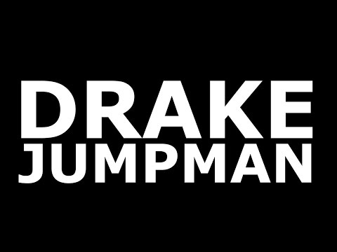 Drake - Jumpman (Official Lyrics)