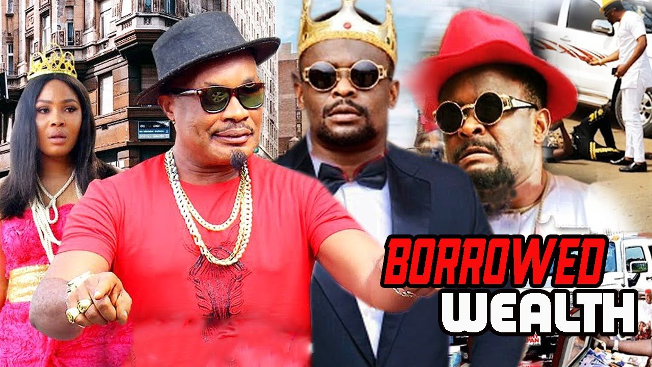 Download Borrowed Wealth - (New Hit Movie) Zubby Michael Latest Nigerian Movie.