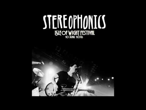 Stereophonics - Live at Isle Of Wight Festival (AUDIO) - 2016