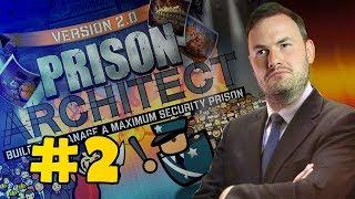 Sips Plays Prison Architect (31/7/18) - #2 - People Escape, Sips Rage Quits