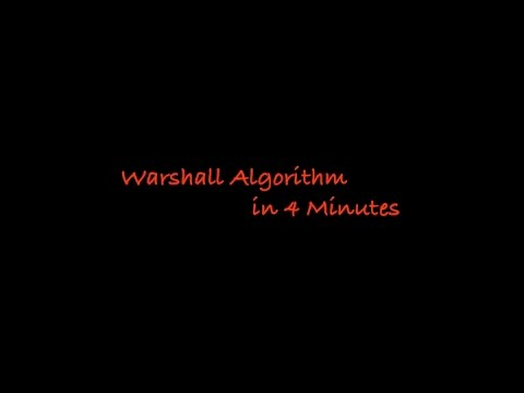 Warshall Algorithm in 4 Minutes
