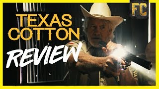 Texas Cotton Review | Flick Connection