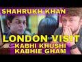 LONDON VISIT - Emotional SHAHRUKH KHAN Scene Reaction!!! KABHI KHUSHI KABHIE GHAM