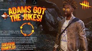 ADAMS GOT THE JUKES! Survivor Gameplay - Dead By Daylight