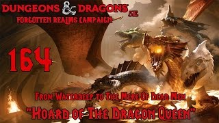 "Dungeons & Dragons 5e, Hoard of the Dragon Queen, Episode 164 ""Waterdeep To The Mere Of Dead Men"""