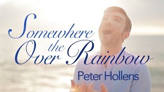Over the Rainbow - Peter Hollens