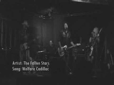 The Fallen Stars - Welfare Cadillac