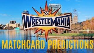 WWE Wrestlemania 33 Matchcard Predictions
