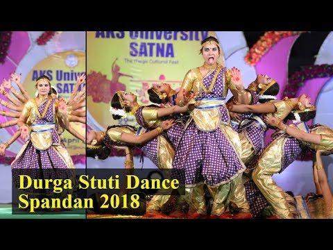 Durga Stuti   MCU Studetns   Arjita Singh  Spandan 2018   AKS University   Satna
