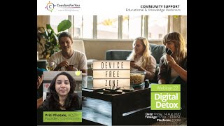 CFY Webinar 22: Digital Detox - How to detach yourself & take a breather!