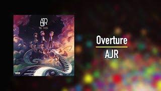 AJR - Overture 1 hour