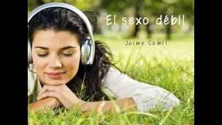 El sexo débil - Jaime Camil