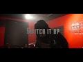 watch he video of Sleepy Da Kid - SWITCH IT UP   OFFICIAL MUSIC VIDEO