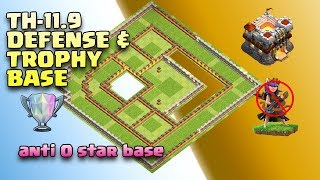 TH-11.9 BEST LEGEND DEFENSE & TROPHY BASE /ANTI 1 STAR / ANTI 2 STAR BASE 2018