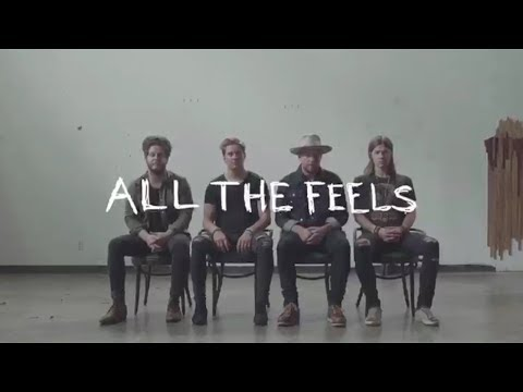 NEEDTOBREATHE - ALL THE FEELS Part 1