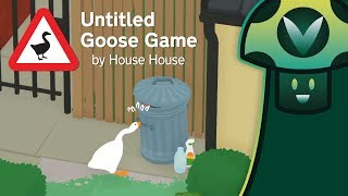 [Vinesauce] Vinny - Untitled Goose Game