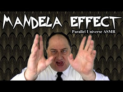 Mandela effect ASMR Parallel Universes