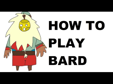 how to play a bard