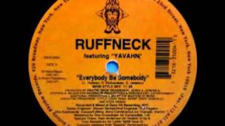 "Ruffneck feat. Yavahn - ""Everybody Be Somebody"" (MAW Style Mix)"