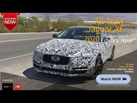 The 2020 Jaguar XF Luxury All New Sedan Sport Spyshot Overview