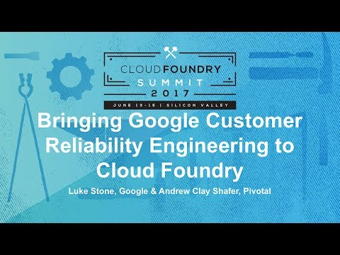 Bringing Google Customer Reliability Engineering to Cloud Foundry