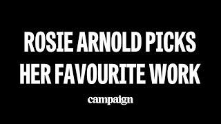 Rosie Arnold Picks Her Favourite Work