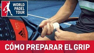 Escuela de Pádel WPT: Cómo preparar el grip... por Álex Ruiz