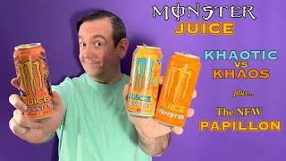 Monster Juice Papillon & Khaotic Energy Drink Review; Khaotic vs Khaos, the differences