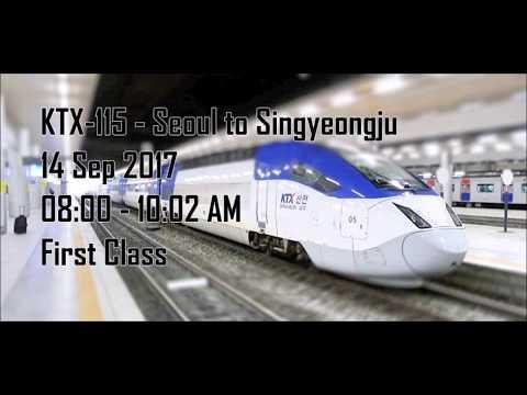KTX 115 - Seoul to Singyeongju - First Class