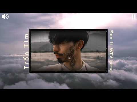 Trốn Tìm - Đen ft. MTV band | Lyrics Video