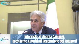 Intervista ad Andrea Camanzi, presidente Autorità di Regolazione dei Trasporti