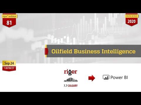 Oilfield Business Intelligence | RigER webinar #81