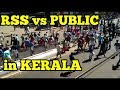 FULL VIDEO | Public attacks RSS Protesters in Kerala | REALITY!