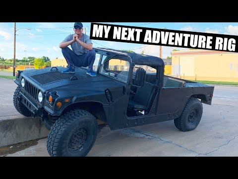 I buy a military Humvee M998 for an adventure rig.  Land Cruiser replacement.