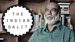 The Indian Dalit | Being Indian | #StayHome