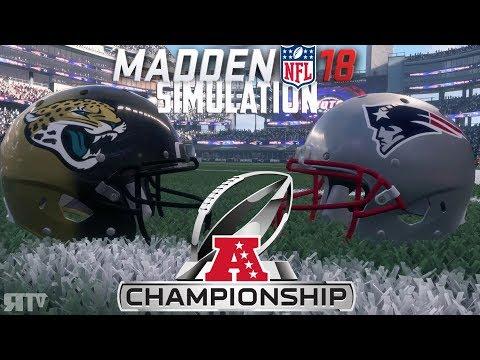Madden NFL 18 - AFC Championship Sim - Jacksonville Jaguars vs New England Patriots