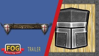 Defend Your Castle Game Trailer