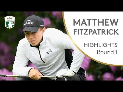 Matt Fitzpatrick Highlights   Round 1   2018 BMW PGA Championship