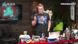 The Pat McAfee Show | Tuesday February 23rd, 2021