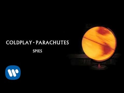Coldplay - Spies (Parachutes) - Spies is taken from Coldplay's 2000 album, Parachutes.