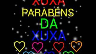 ♡ Xuxa Parabéns Da Xuxa